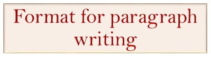 Format for Paragraph writing