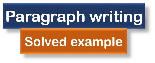 Paragraph writing Solved example