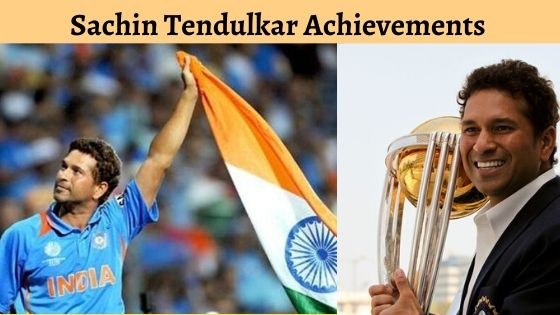 Sachin tendulkar achievements
